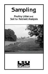 Sampling Poultry Litter and Soil for Nutrient Analysis