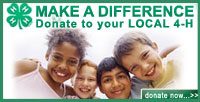 Make a difference. Donate to your local 4-H. Donate Now...>>