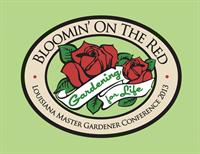 Click here for additional information about the 2013 Louisiana Master Gardener State Conference,  Bloomin' on the Red.