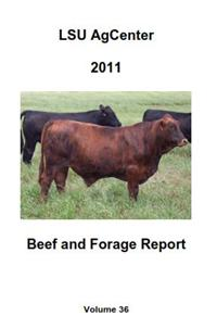 2011 LSU AgCenter Beef & Forage Report