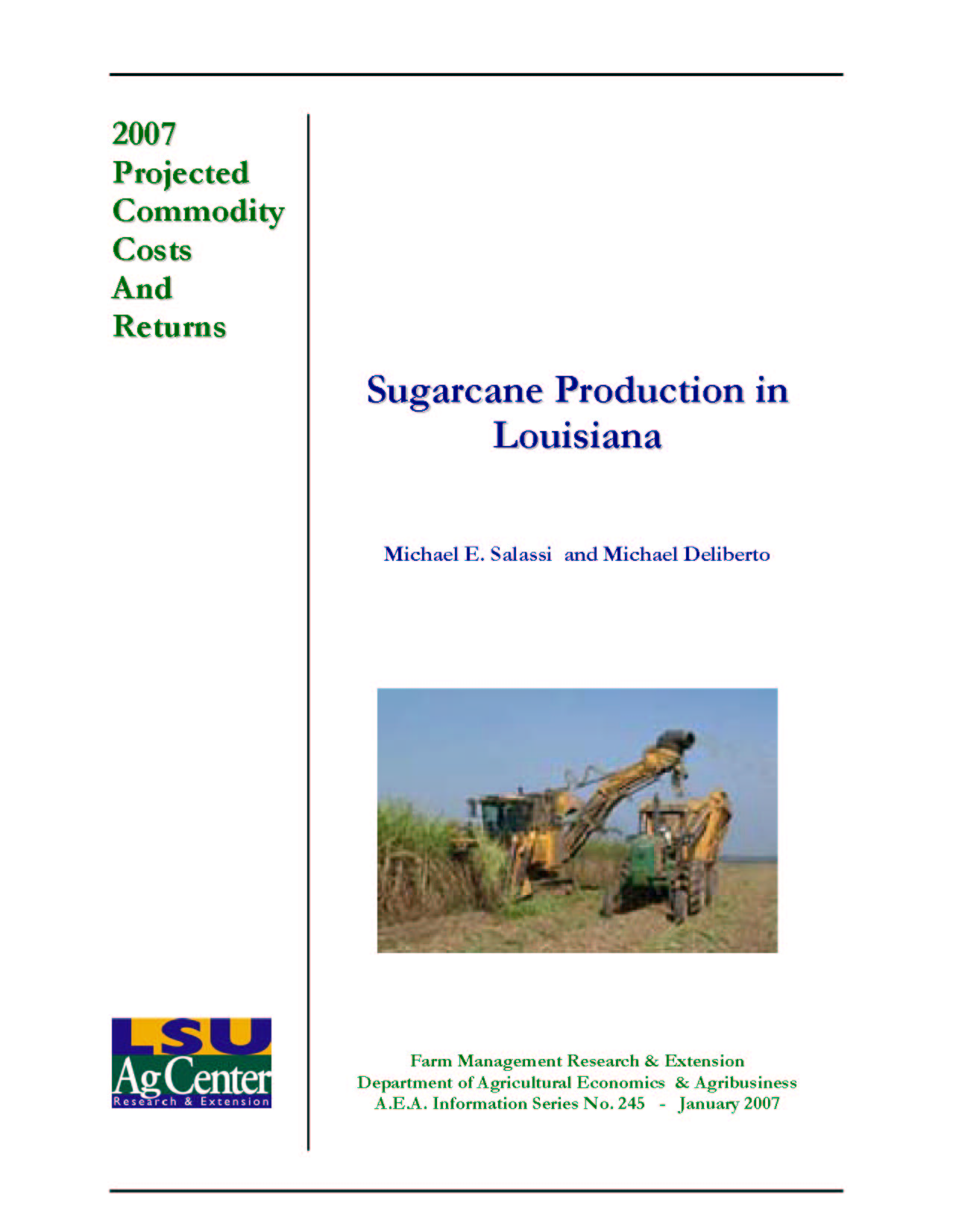 2007 Projected Louisiana Sugarcane Production Costs