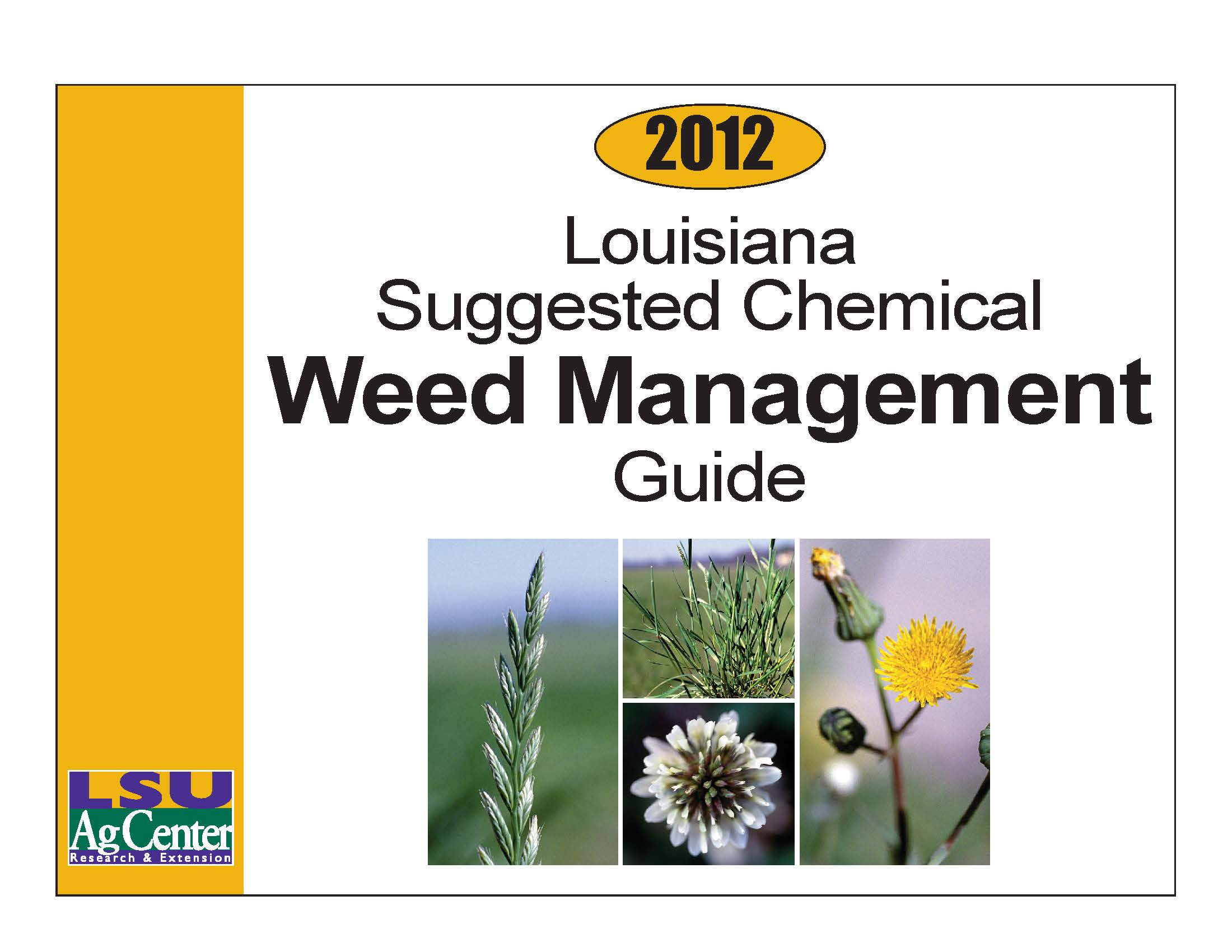 Louisianas Suggested Chemical Weed Control Guide
