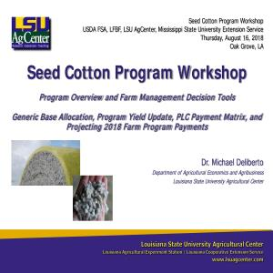 Seed Cotton Program Workshop - August 16, 2018