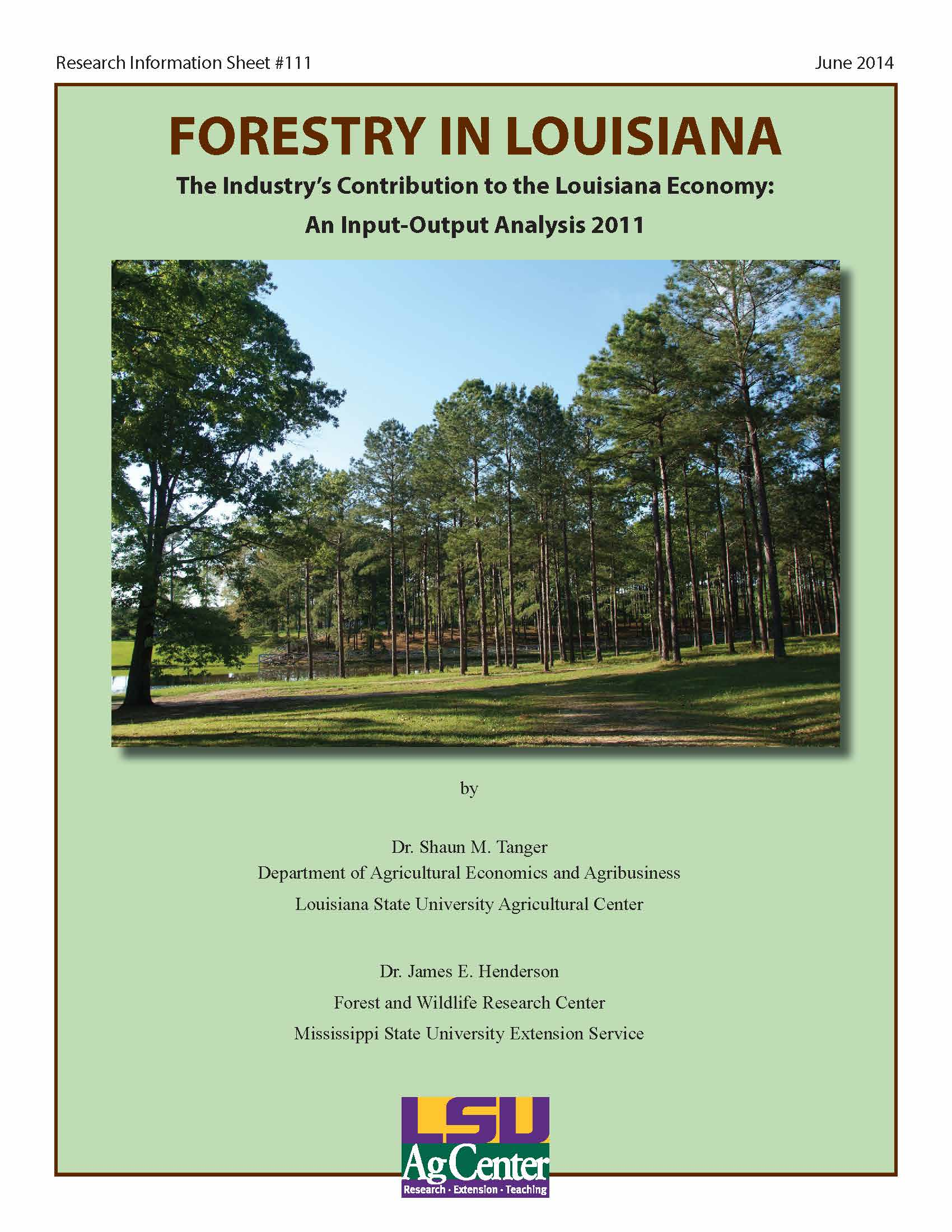 Forestry in Louisiana - The Industry's Contribution to the Louisiana Economy: An Input-Output Analysis 2011