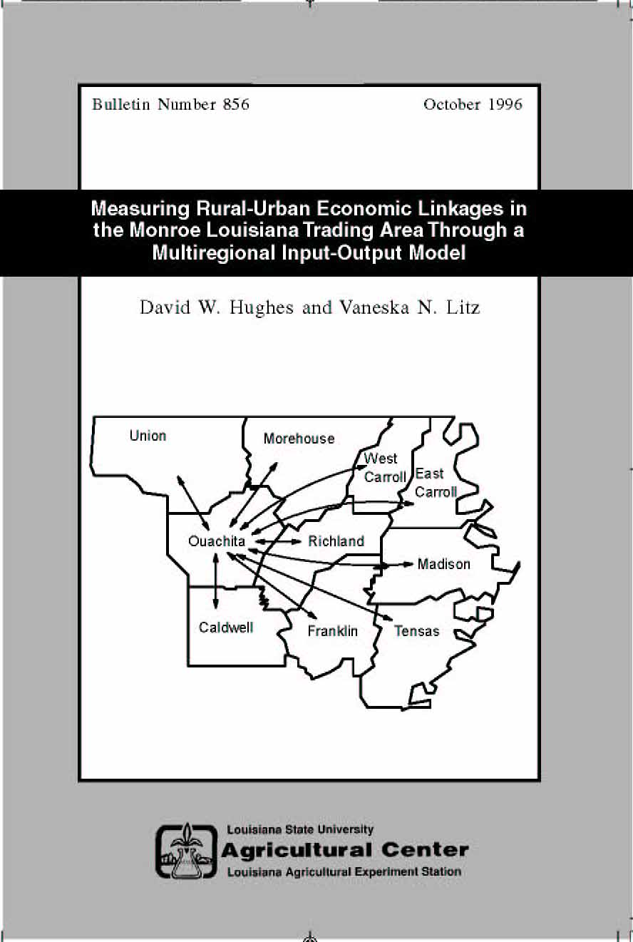 Measuring Rural-Urban Economic Linkages in the Monroe Louisiana Trading Area Through a Multiregional Input-Output Model (October 1996)