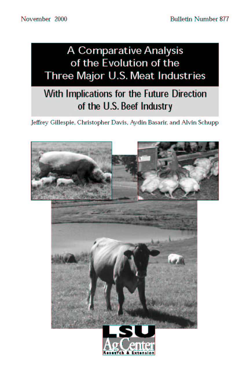 A Comparative Analysis of the Evolution of the Three Major U.S. Meat Industries: With Implications for the Future Direction of the U.S. Beef Industry (November 2000)
