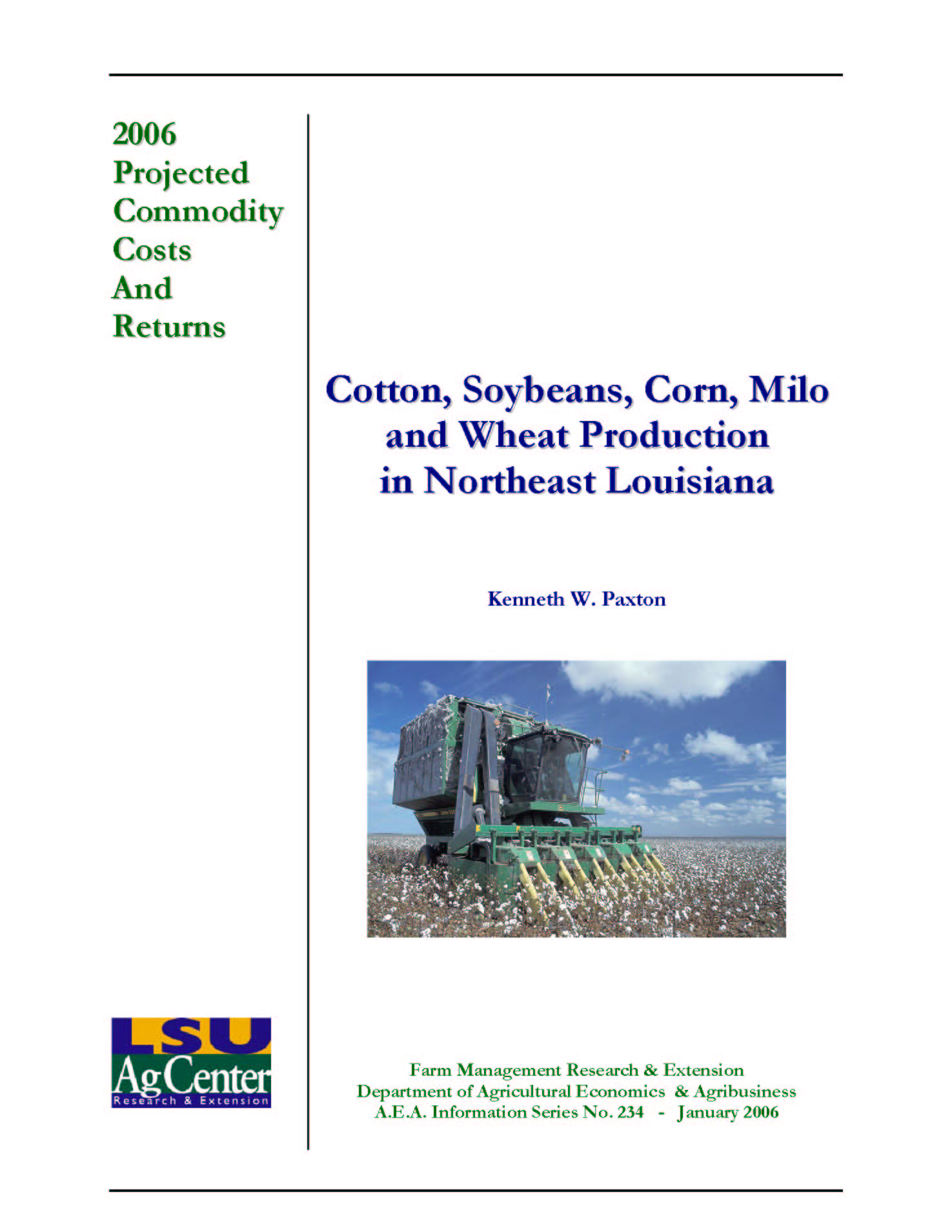 2006 Northeast Louisiana Projected Cotton Soybeans Corn Milo and Wheat Production Costs