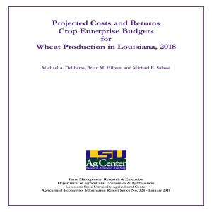 Projected Costs and Returns for Wheat in Louisiana, 2018