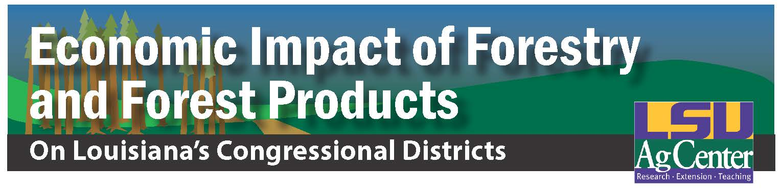Economic Impact of Forestry and Forest Products in Louisiana