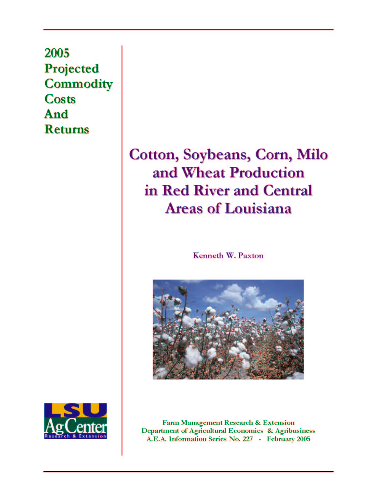2005 Projected Red River and Central Louisiana Cotton Production Costs