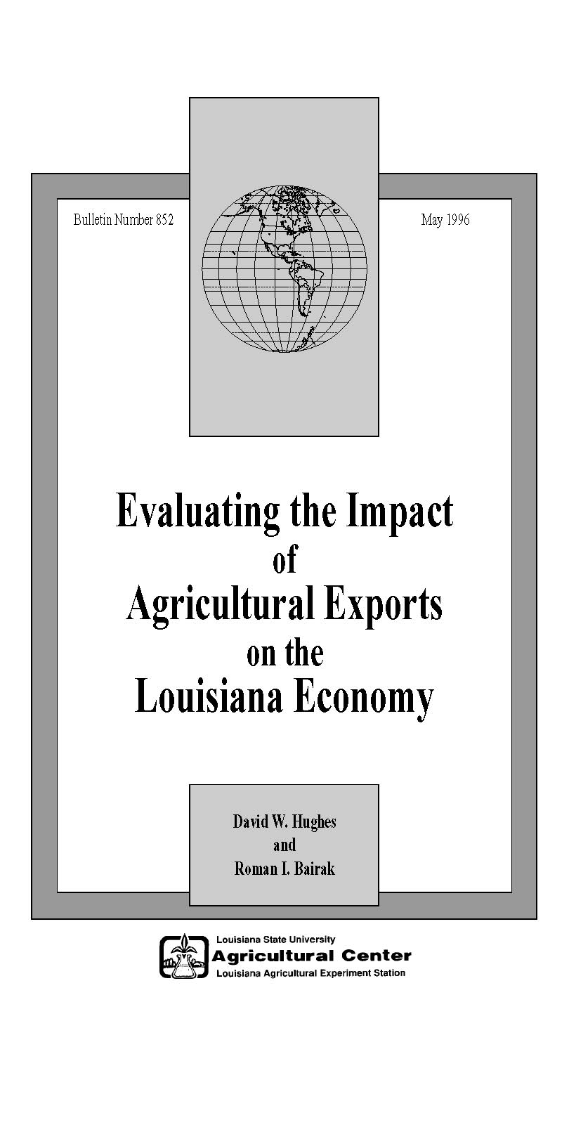 Evaluating the Impact of Agricultural Exports on the Louisiana Economy (1996)