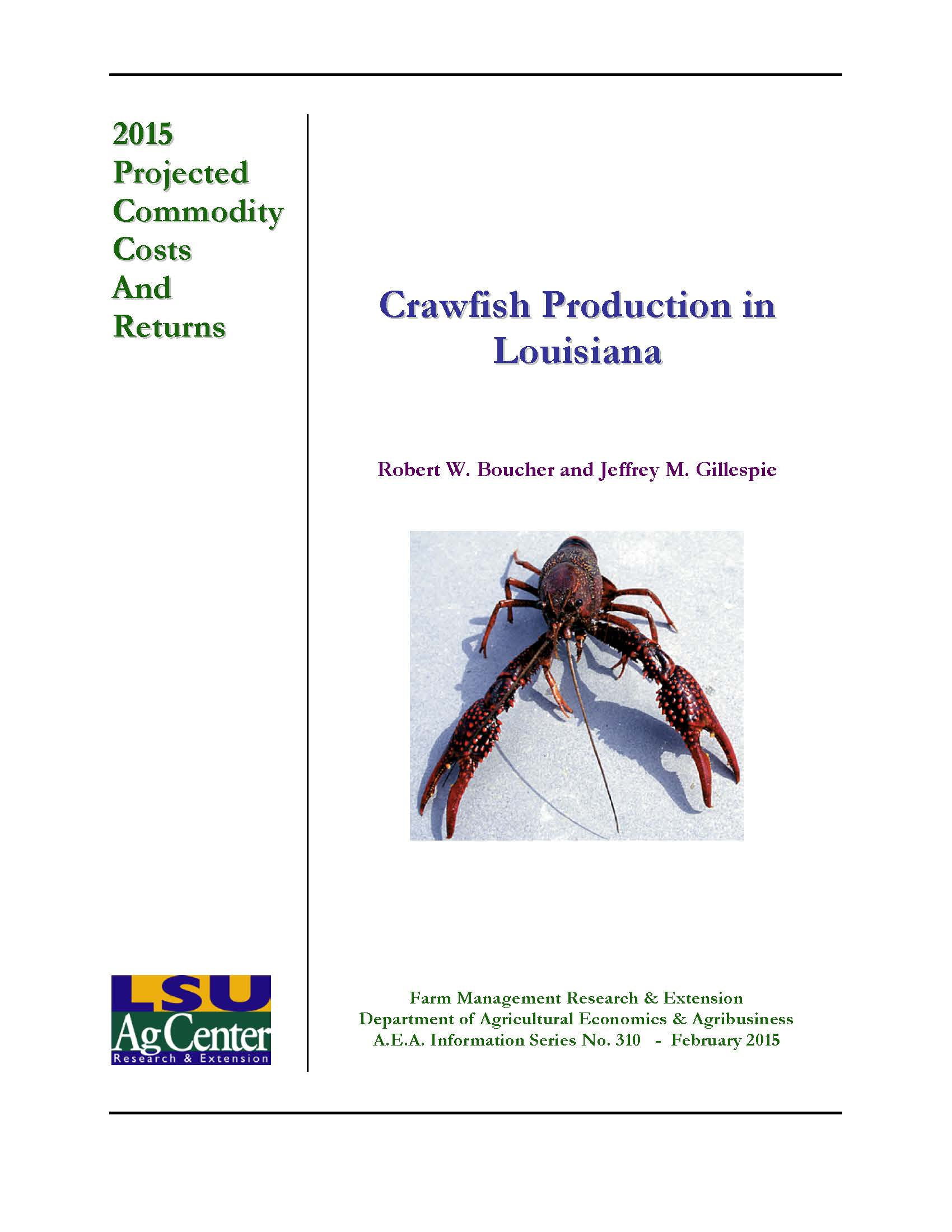 Projected Costs for Crawfish Production in Louisiana 2015.