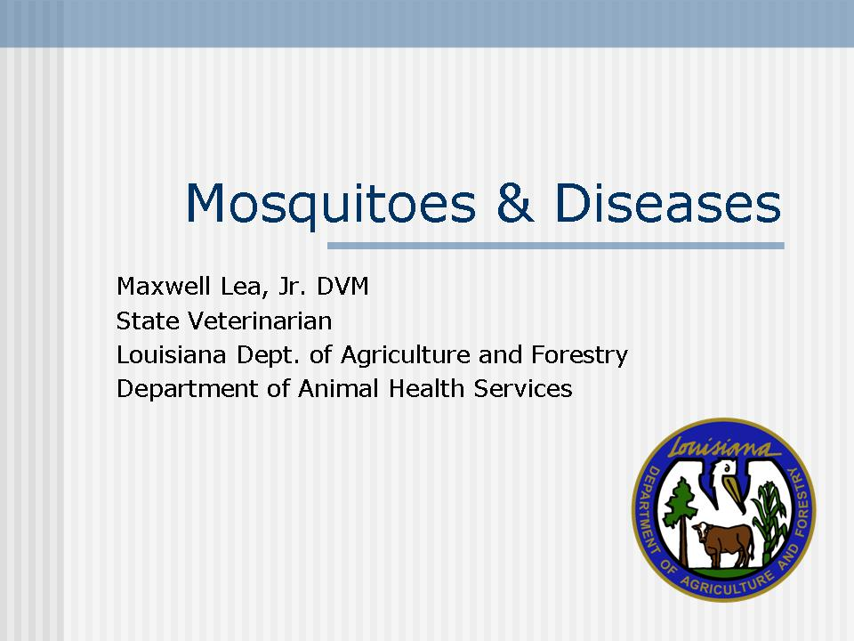 Mosquito-borne Diseases of Veterinary Importance in Louisiana