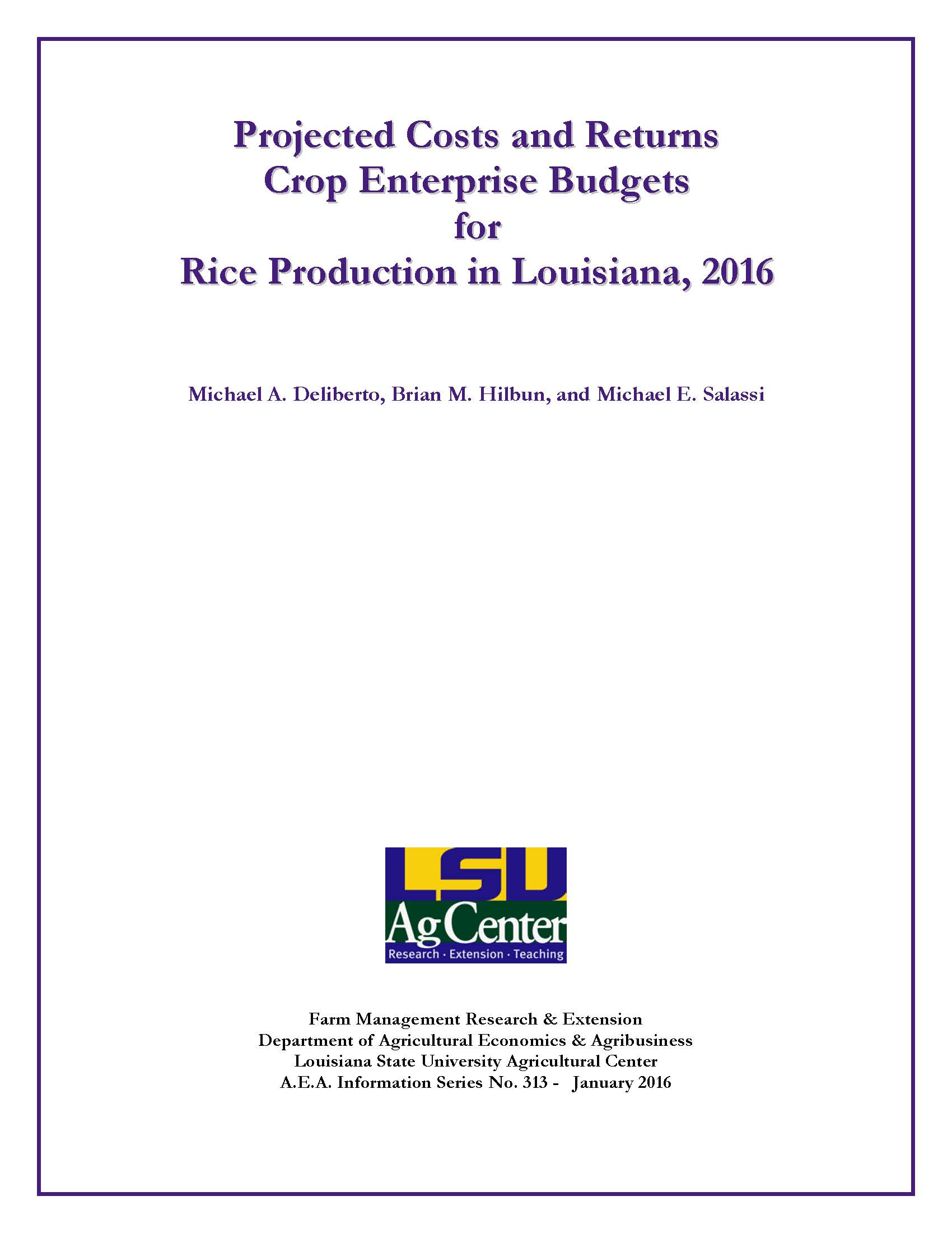 2016 Projected Costs and Returns Crop Enterprise Budgets for Rice Production in Louisiana