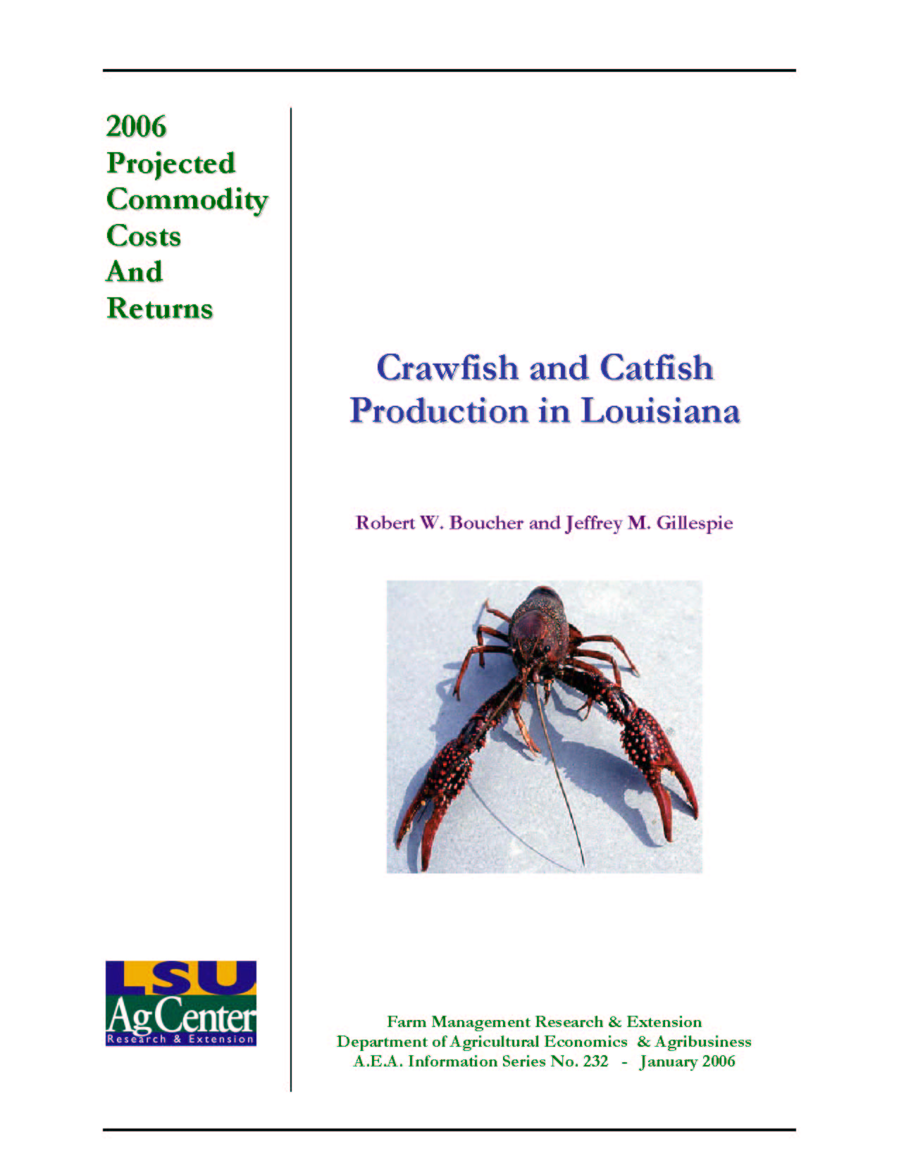 2006 Projected Crawfish and Catfish Production Costs for Louisiana