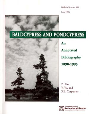 Baldcypress and Pondcypress: An Annotated Bibliography 1890-1995 (June 1996)