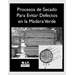 Seasoning to Prevent Defects in Green Wood (Spanish Version)