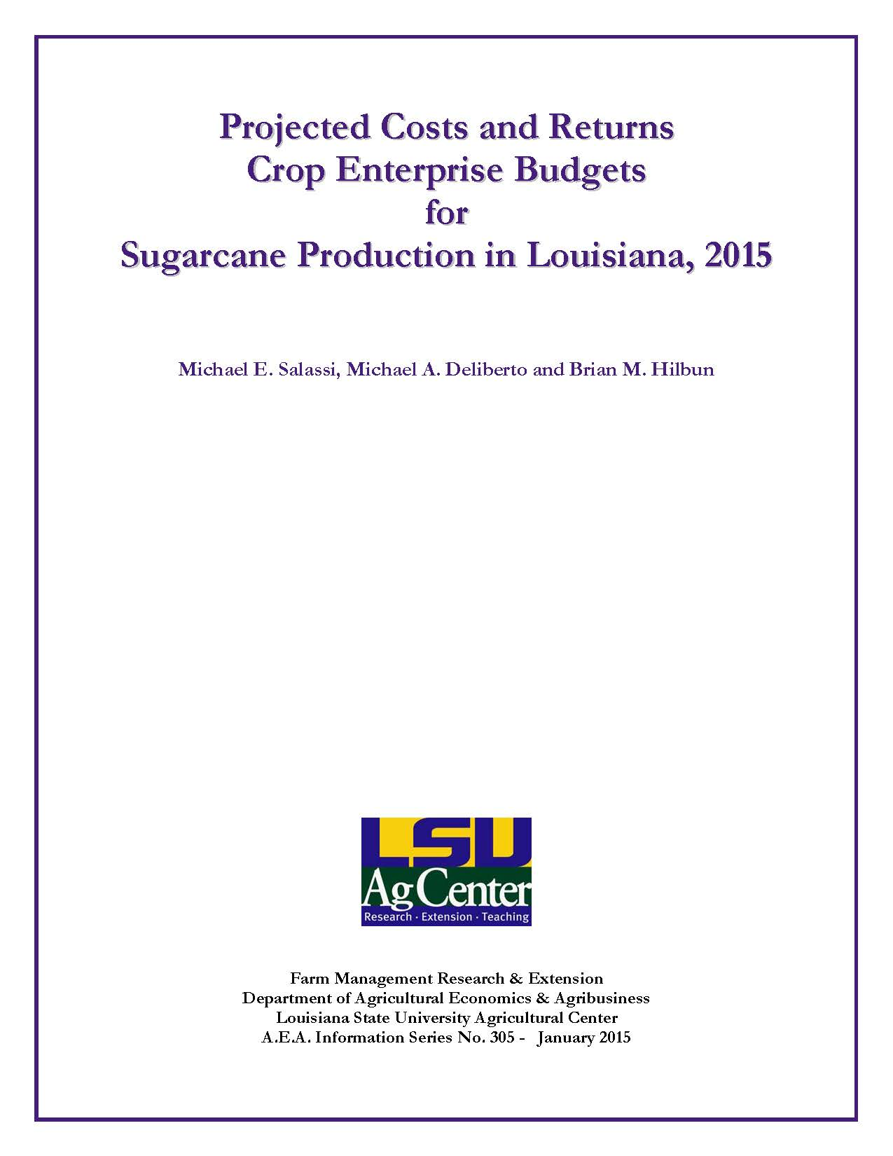 Projected Costs and Returns Crop Enterprise Budgets for Sugarcane Production in Louisiana 2015
