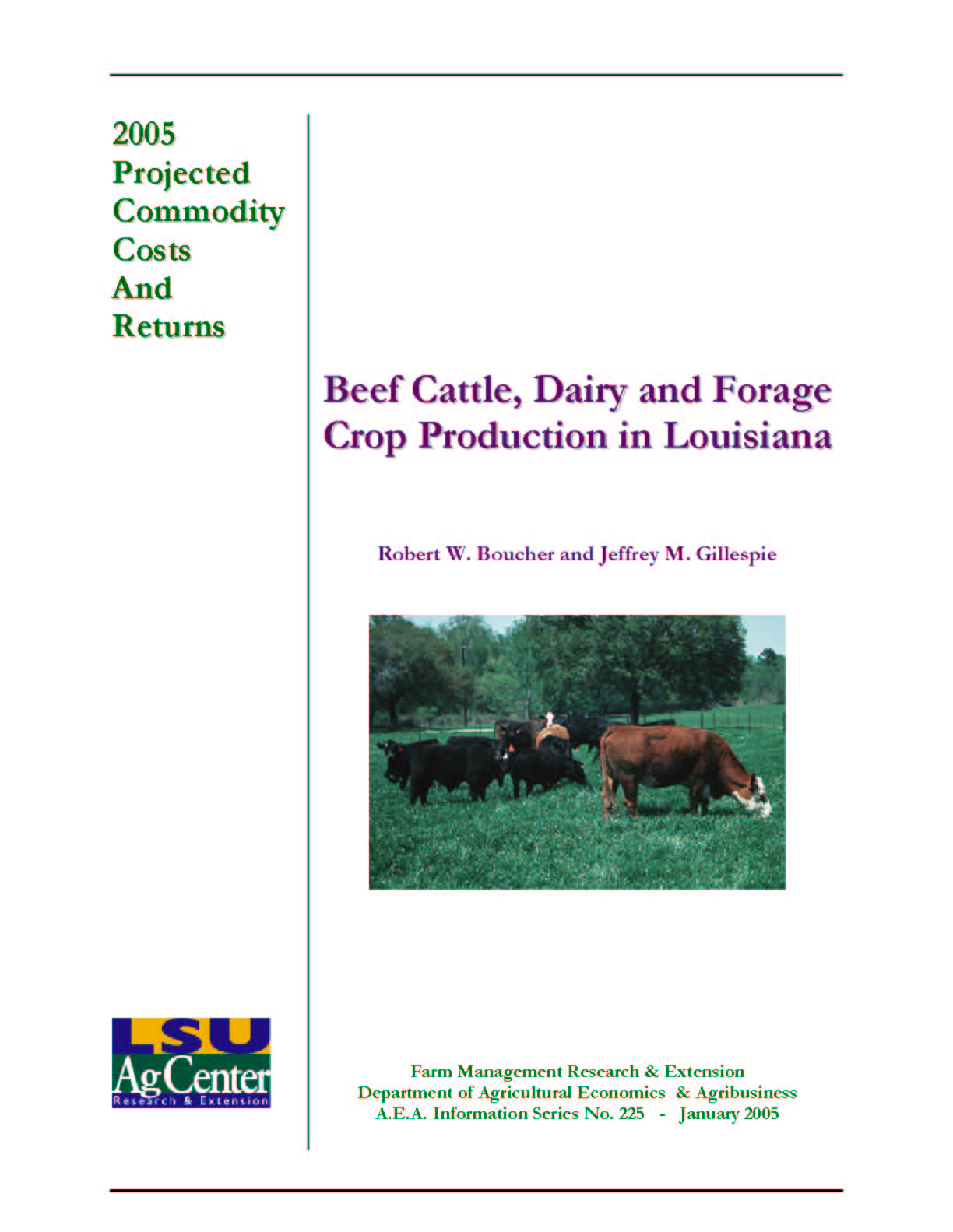 2005 Beef Dairy and Forage Production Costs