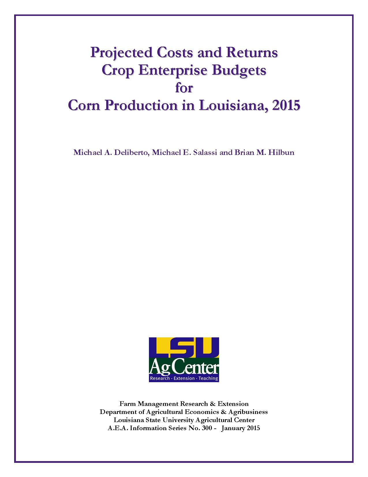 Projected Costs and Returns Crop Enterprise Budgets for Corn Production in Louisiana 2015