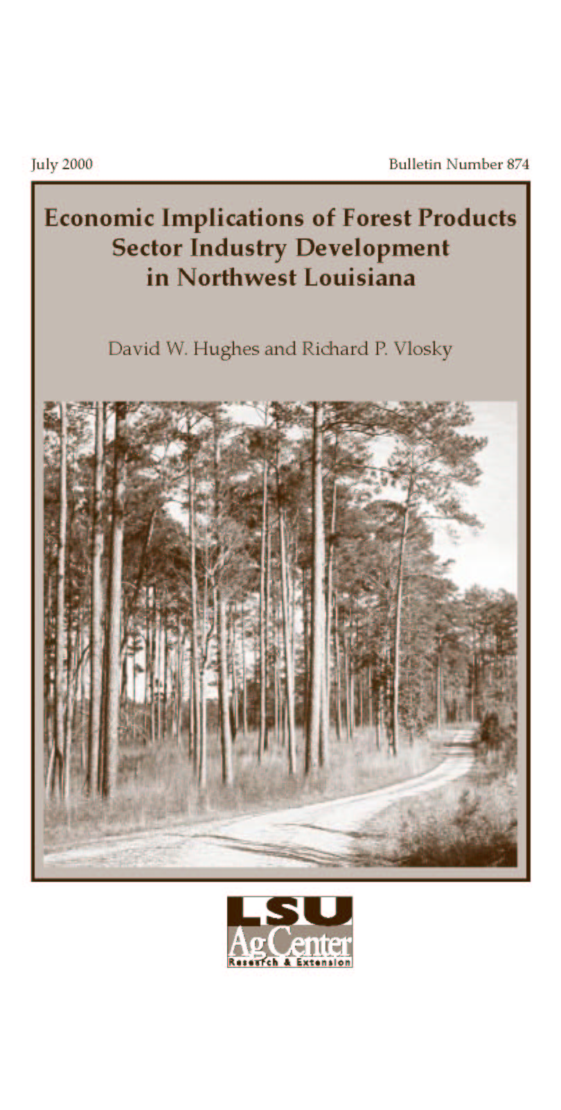 Economic Implications of Forest Products Sector Industry Development in Northwest Louisiana (July 2000)