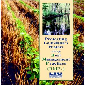 Protecting Louisiana's Waters using Best Management Practices