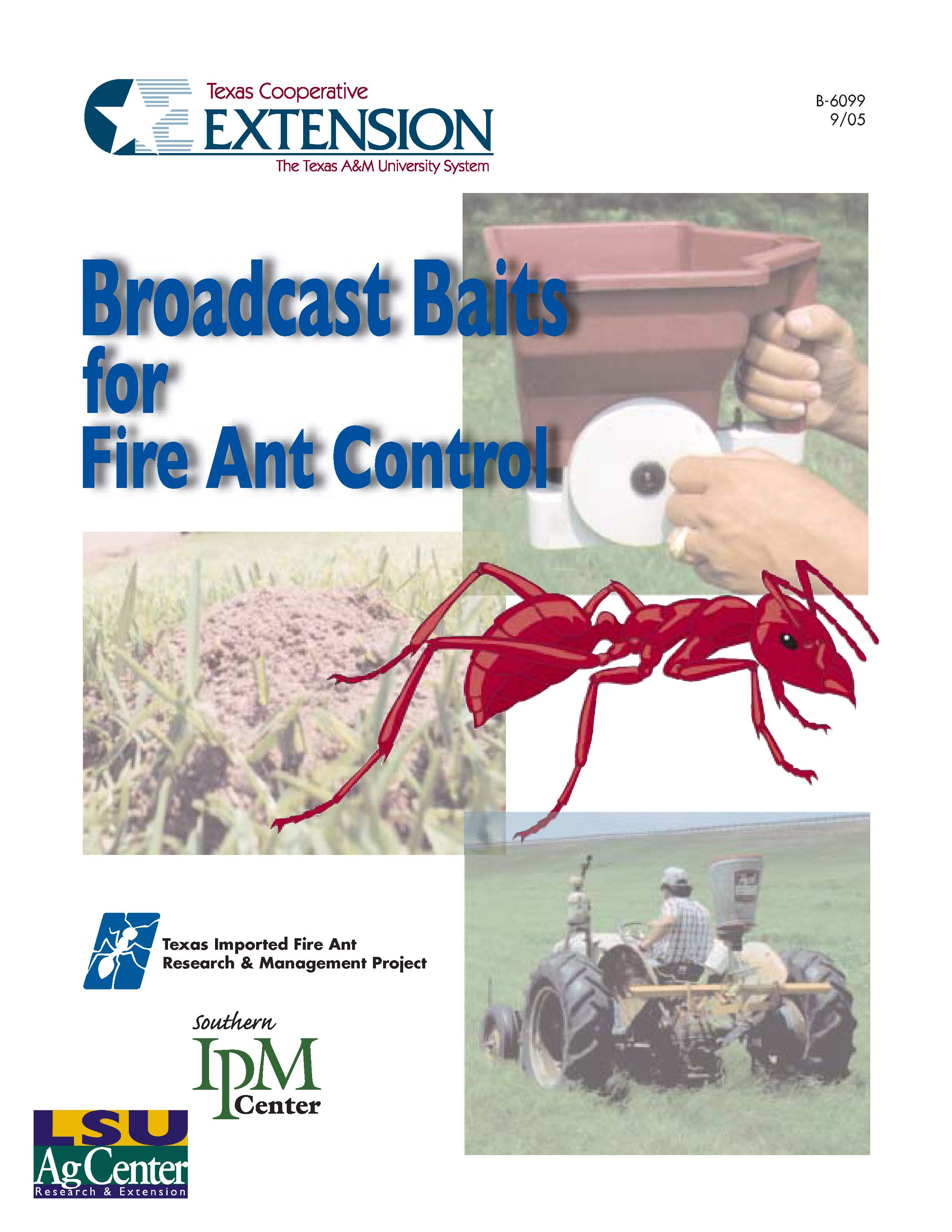 Broadcast Baits for Fire Ant Control