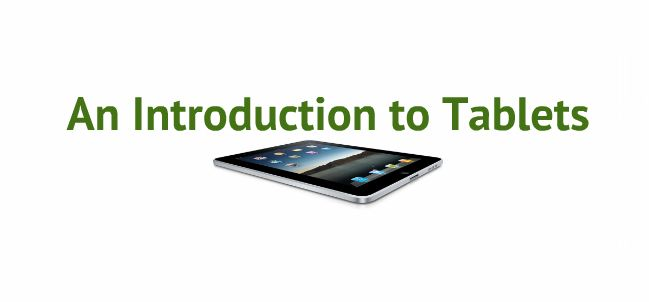 intro to tablets