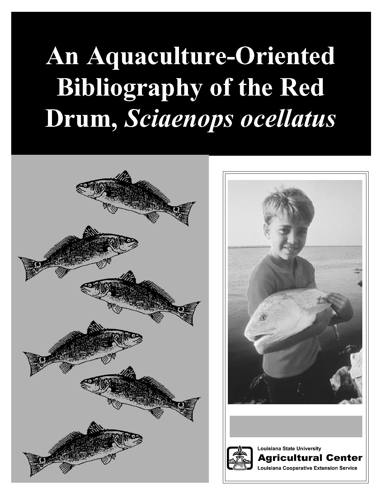 An Aquaculture-Oriented Bibliography of the Red Drum, Sciaenops ocellatus