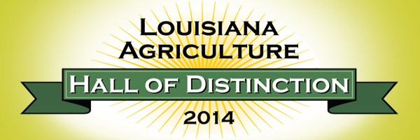 Louisiana Agriculture Hall of Distinction