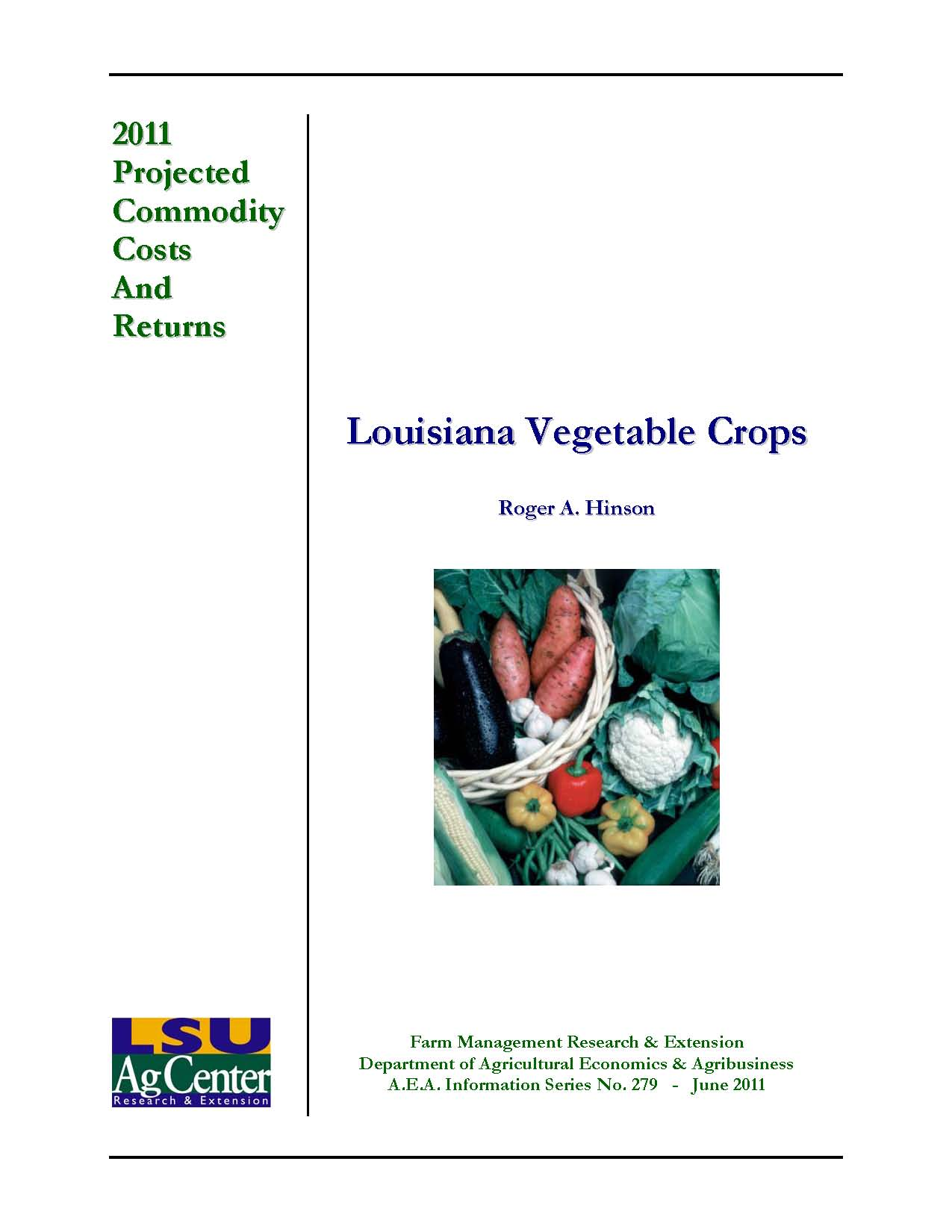 2011 Vegetable Crop Production Cost Budgets