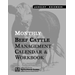 Monthly Beef Cattle Management Calendar & Workbook
