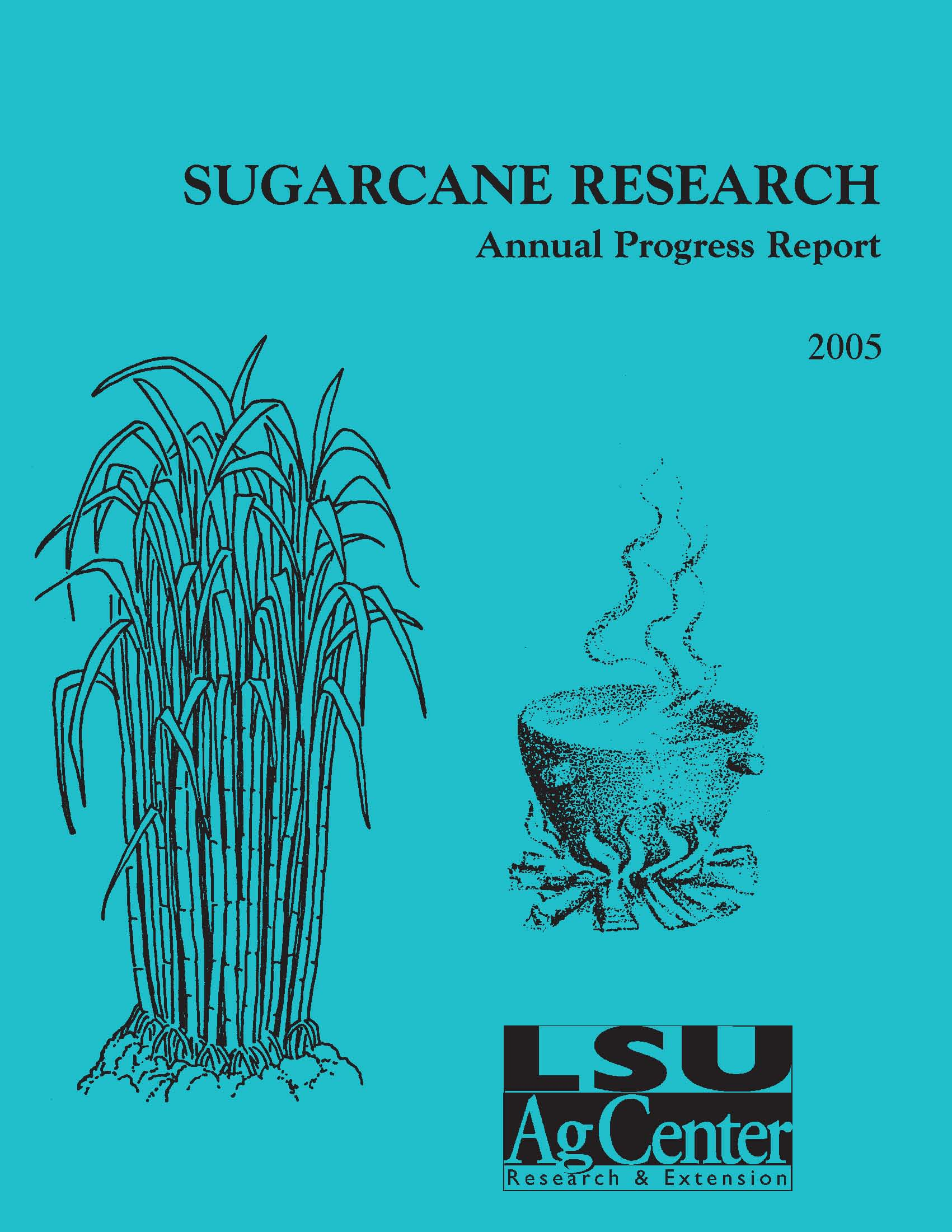 2005 Sugarcane Annual Report