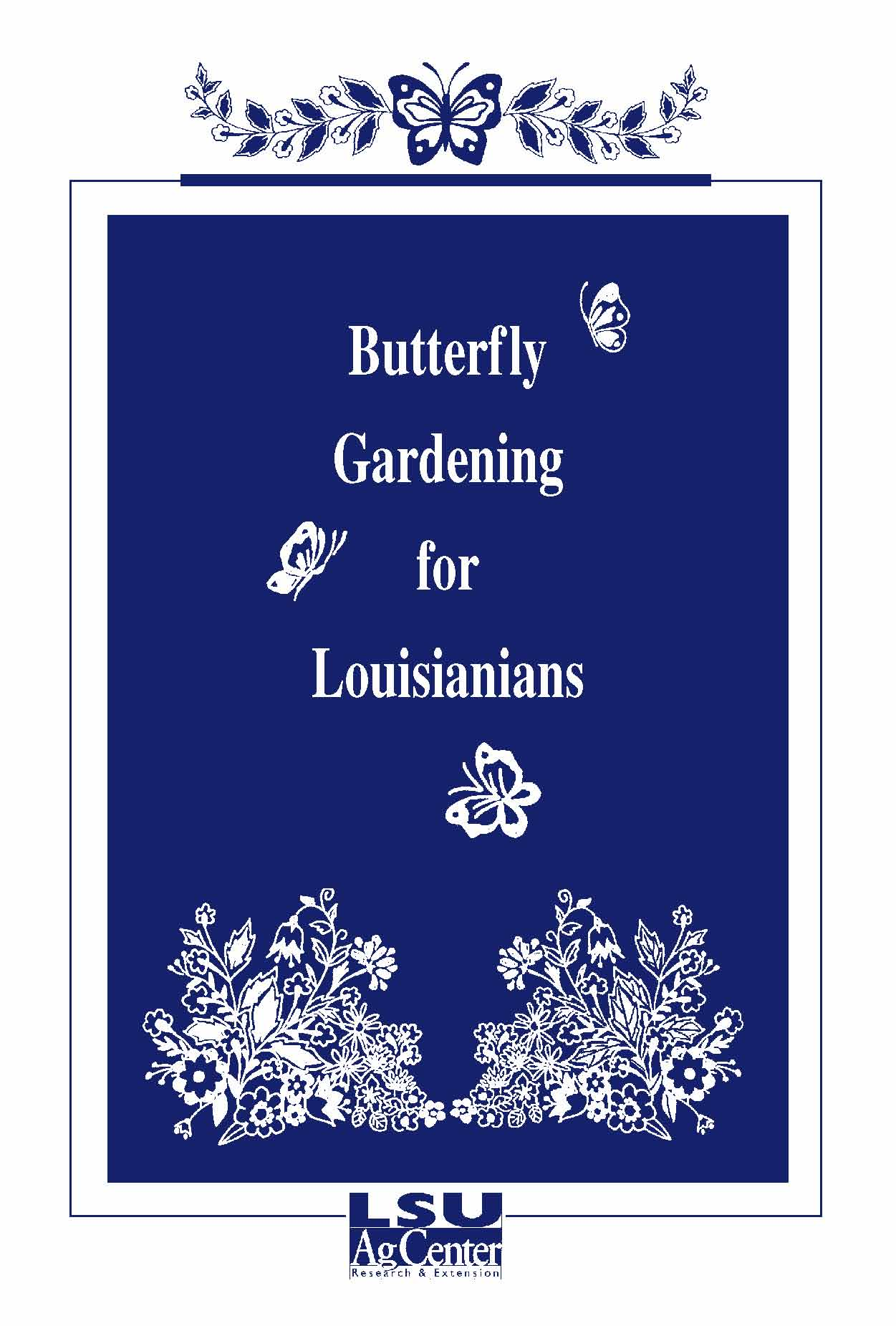 Butterfly Gardening for Louisianians