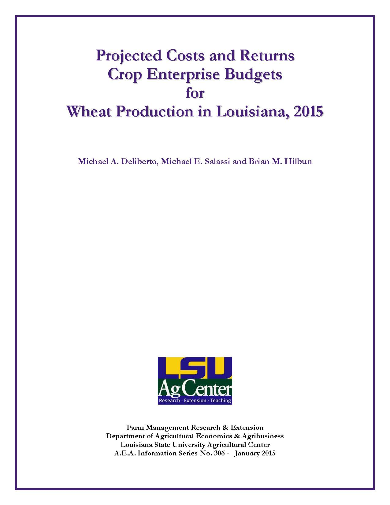 Projected Costs and Returns Budgets for Wheat Production in Louisiana 2015
