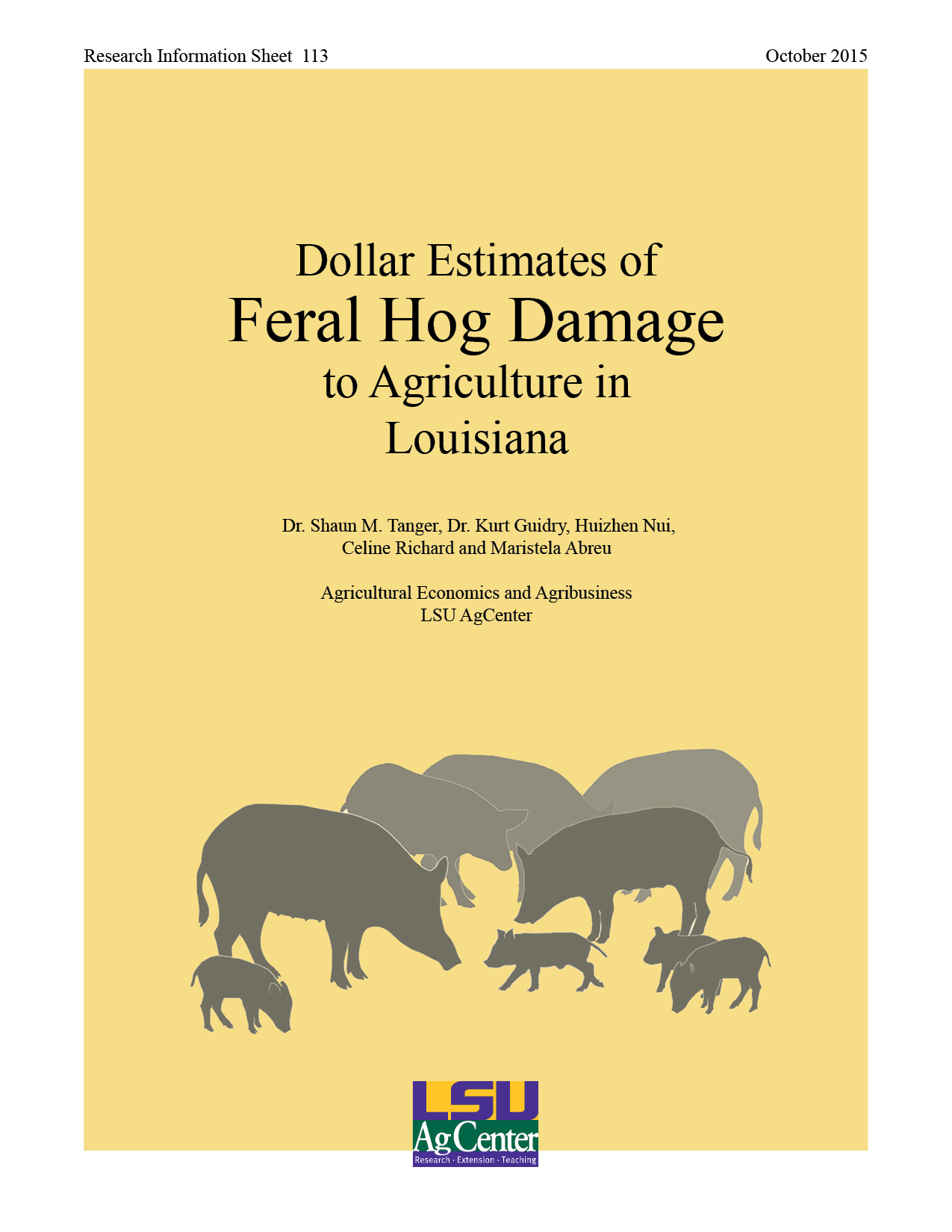 Dollar Estimates of Feral Hog Damage to Agriculture in Louisiana