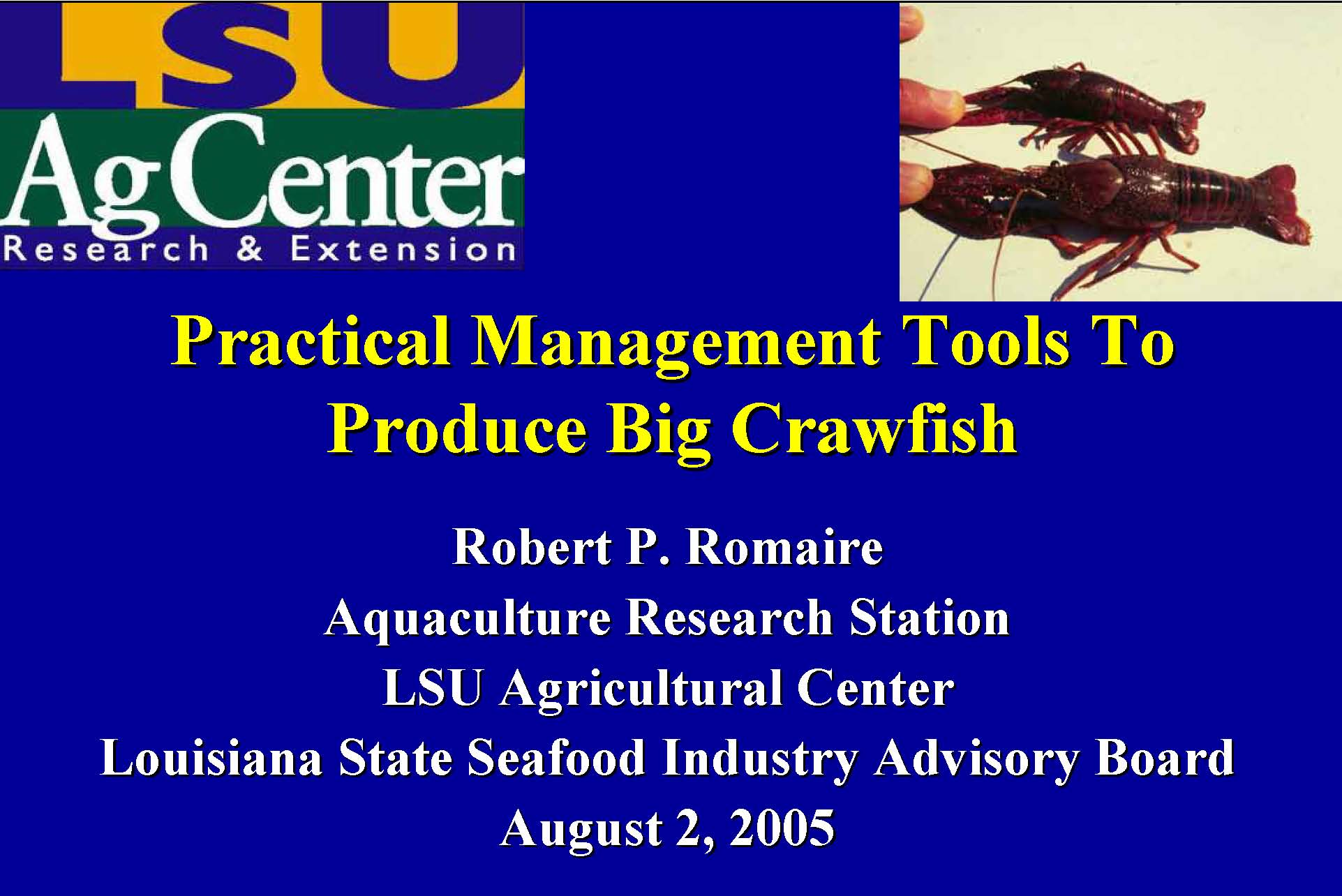 Practical Management Tools To Produce Big Crawfish