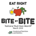 """Eat Right, Bite by Bite"" National Nutrition Month 2020"