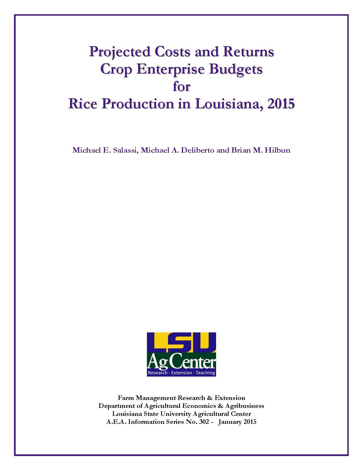 Projected Costs and Returns Crop Enterprise Budgets for Rice Production in Louisiana 2015
