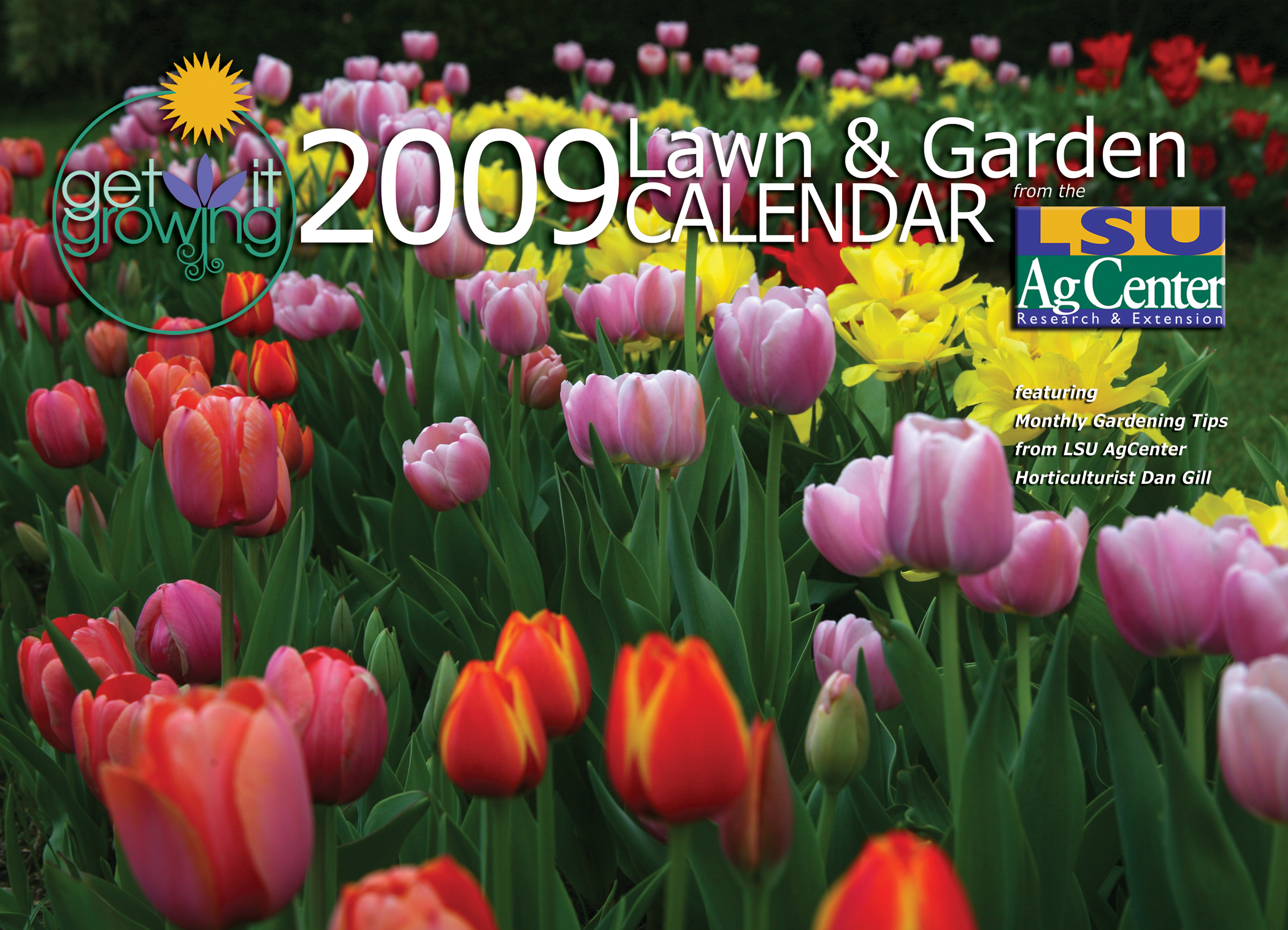 2009 Get It Growing Lawn and Garden Calendar Cover Photo