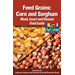 Feed Grains: Corn and Sorghum Weed, Insect and Disease Field Guide