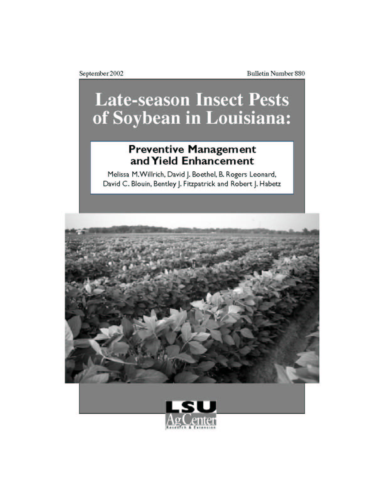 Late-season Insect Pests of Soybean in Louisiana: Preventive Management and Yield Enhancement (September 2002)
