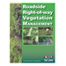 Roadside Right-of-Way Vegetation Management (Category 6)
