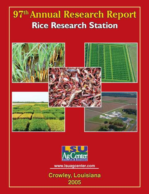 2005 Annual Research Report Rice Research Station