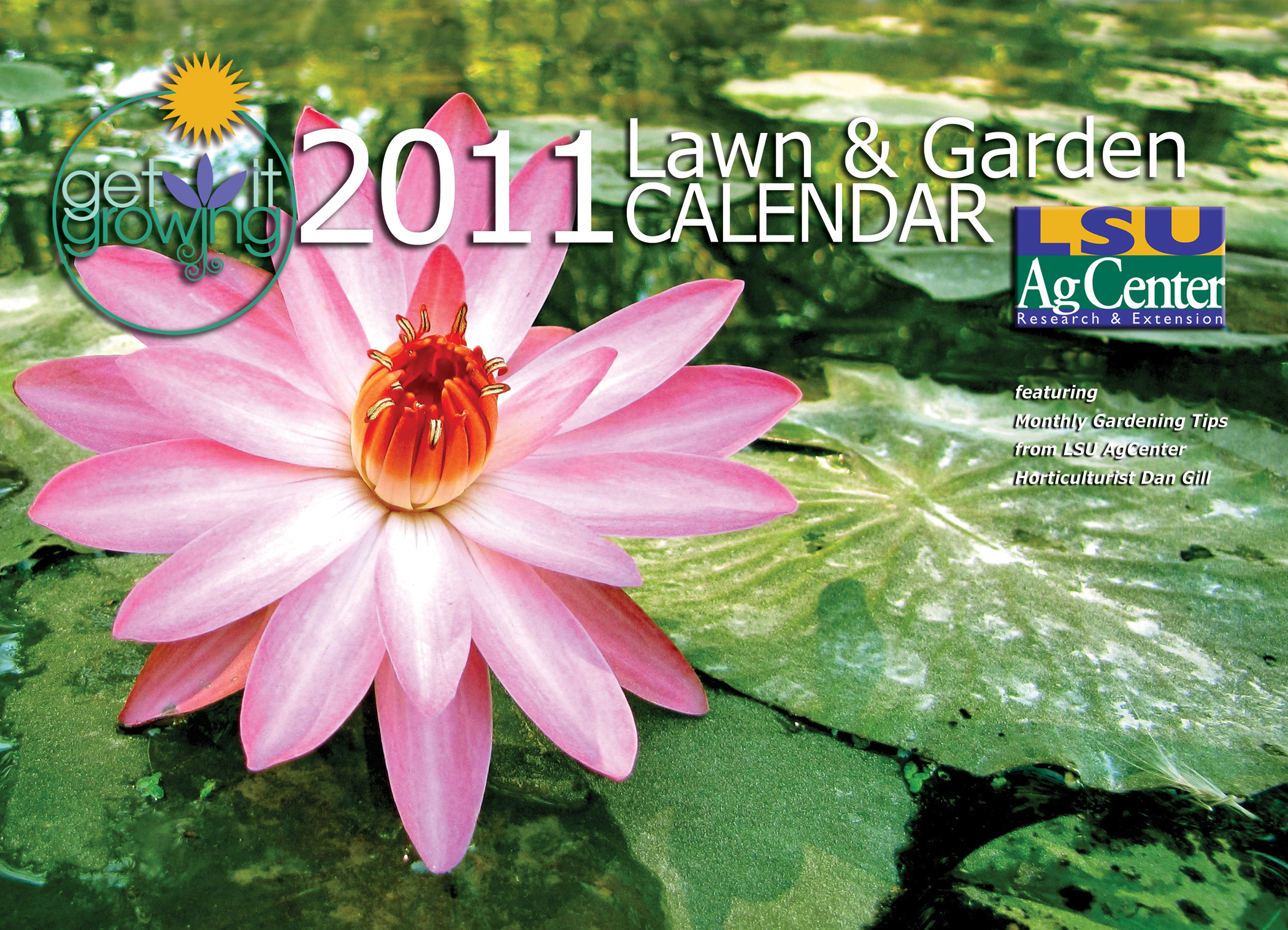 2011 calendar from LSU AgCenter helps you 'Get It Growing'
