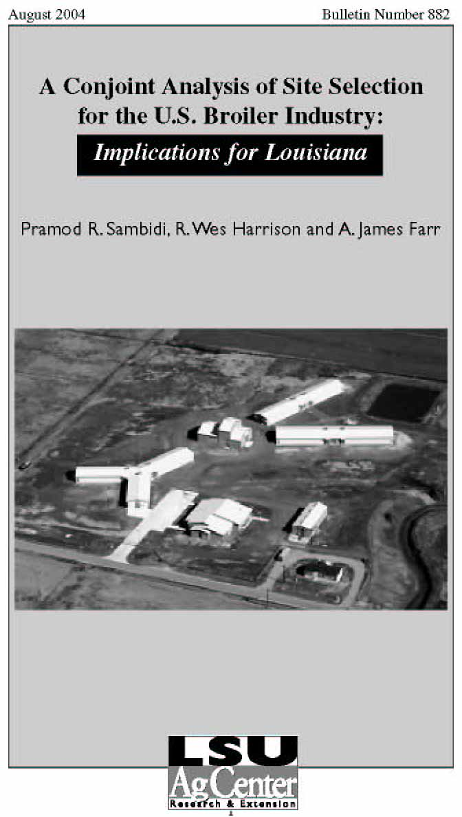 A Conjoint Analysis of Site Selection for the U.S. Broiler Industry: Implications for Louisiana (August 2004)