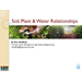 Soil Plant & Water Relationships