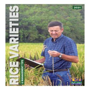 2021 Rice Varieties & Management Tips
