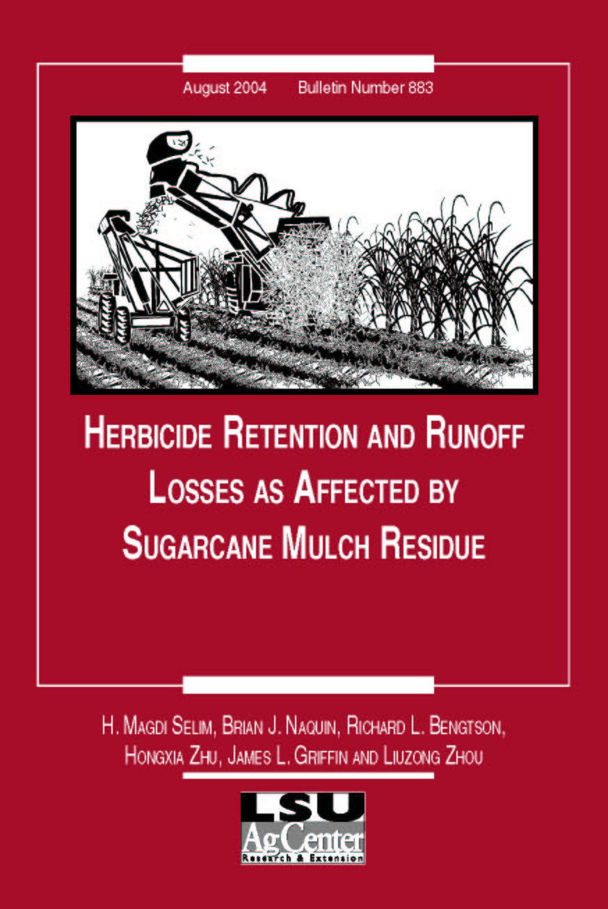 Herbicide Retention and Runoff Losses as Affected by Sugarcane Mulch Residue (August 2004)