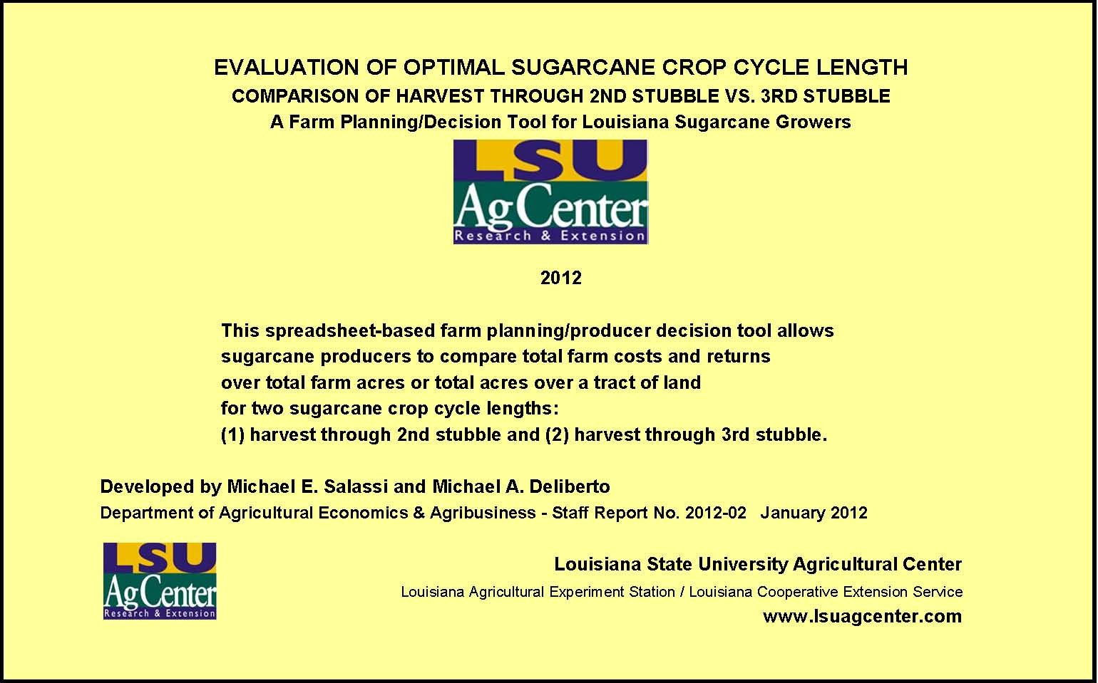 2012 Sugarcane Crop Cycle Length Evaluation Model